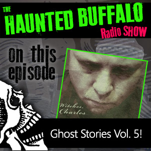 The Haunted Buffalo Radio Show